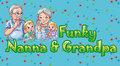 Funky-Nanna-&-Grandpa