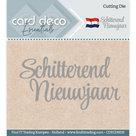 CDECD0039 Card Deco Essentials snijmal Schitterend Nieuwjaar