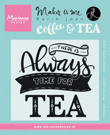 KJ1707 Clear Stamp quote - there is always time for tea